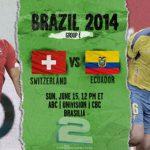 دانلود بازی سوئیس و اکوادور Switzerland vs Ecuador World Cup 2014