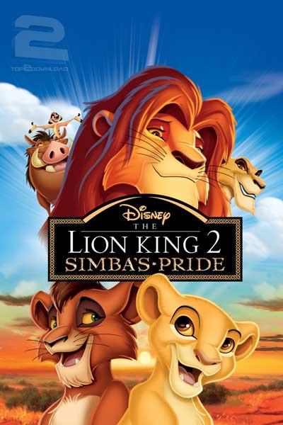 دانلود دوبله فارسی انیمیشن شیر شاه 2 The Lion King II Simbas Pride   تاپ 2 دانلود