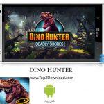 دانلود بازی [Dino Hunter:Deadly Shores 1.0.2[Mod اندروید