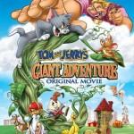 دانلود دوبله فارسی انیمیشن تام و جری Tom and Jerrys Giant Adventure 2013