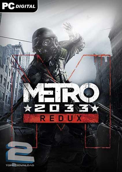 Metro 2033 Redux | تاپ 2 دانلود