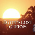 دانلود مستند ملکه های گم شده مصر BBC – Egypt's Lost Queens 2014