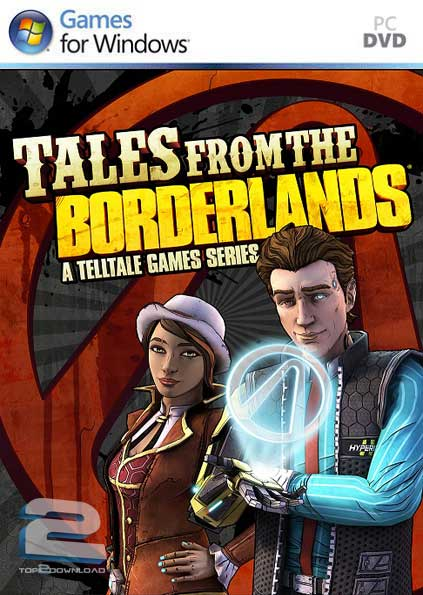 Tales from the Borderlands | تاپ 2 دانلود