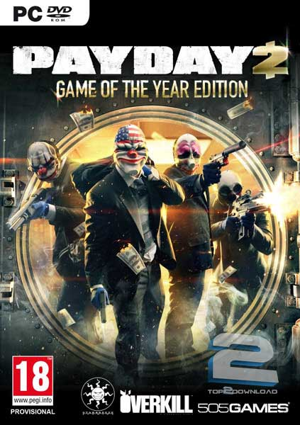 Payday 2 Game of The Year Edition | تاپ 2 دانلود