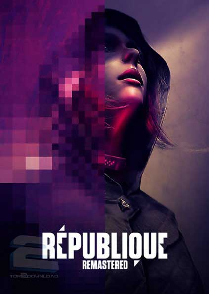 Republique Remastered | تاپ 2 دانلود