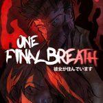 دانلود بازی One Final Breath برای PC