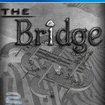 دانلود بازی The Bridge برای PS3