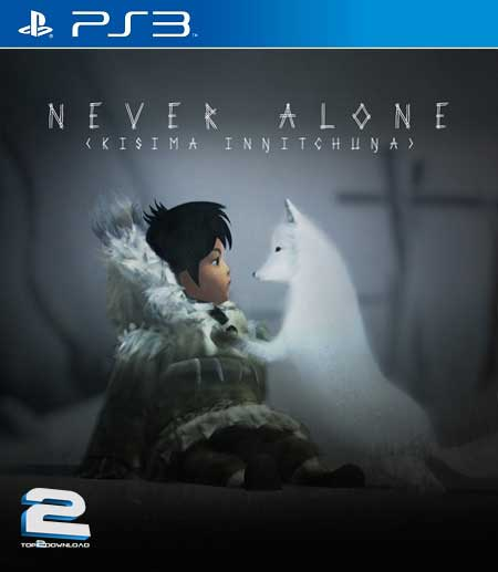 Never Alone | تاپ 2 دانلود