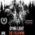 دانلود بازی Dying Light The Following Enhanced Edition برای PC