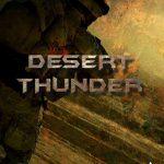 دانلود بازی Desert Thunder Strike Force برای PC
