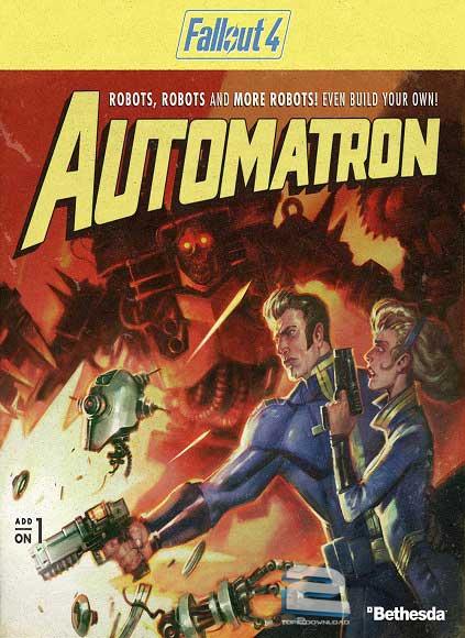 Fallout 4 Automatron DLC | تاپ 2 دانلود