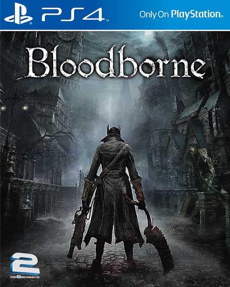 Bloodborne | تاپ 2 دانلود