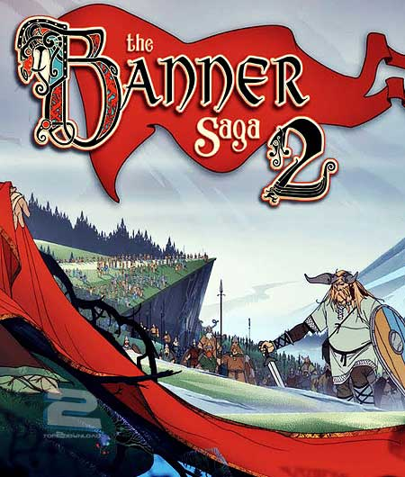 The Banner Saga 2   تاپ 2 دانلود