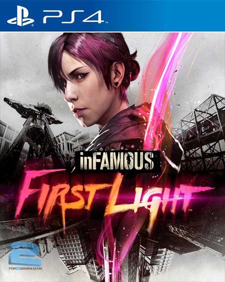 inFAMOUS First Light | تاپ 2 دانلود