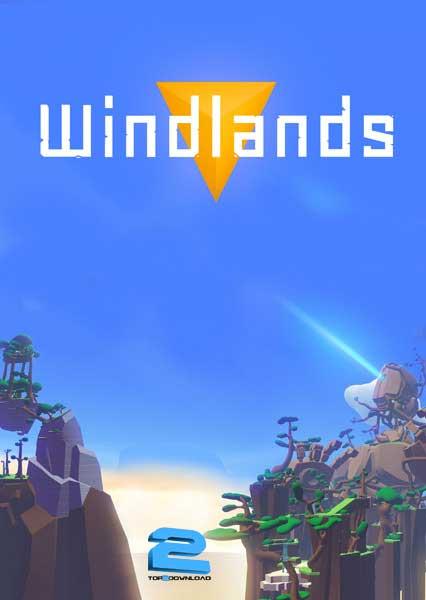 Windlands | تاپ 2 دانلود