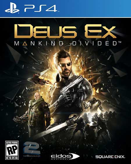 Deus Ex Mankind Divided | تاپ 2 دانلود