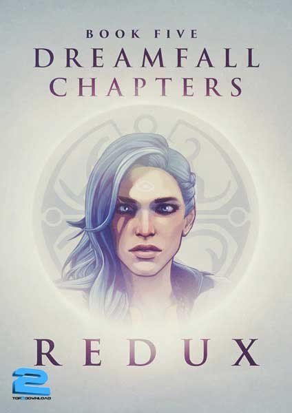Dreamfall Chapters Book Five Redux | تاپ 2 دانلود
