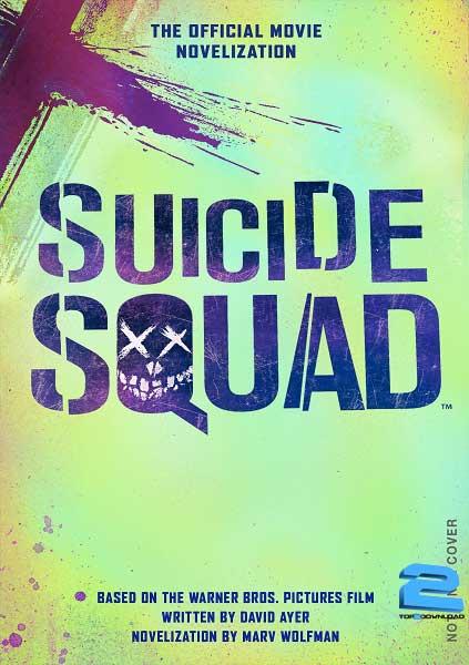 Suicide Squad 2016 | تاپ 2 دانلود