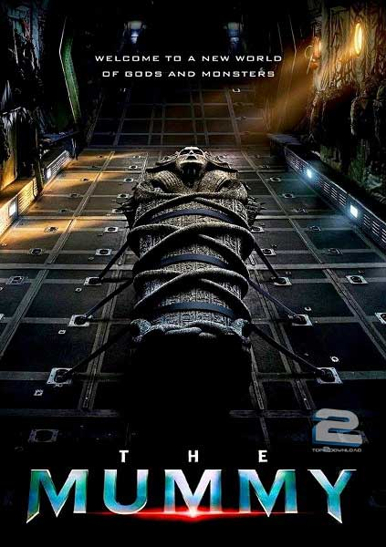 The Mummy 2017 | تاپ 2 دانلود