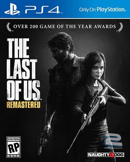 The Last of Us Remastered | تاپ 2 دانلود