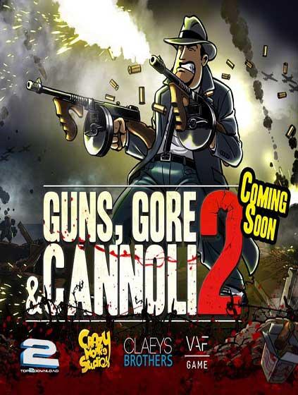Guns Gore and Cannoli 2 | تاپ 2 دانلود
