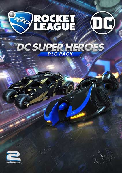 Rocket League DC Super Heroes | تاپ 2 دانلود