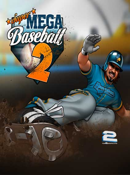 Super Mega Baseball 2 | تاپ 2 دانلود