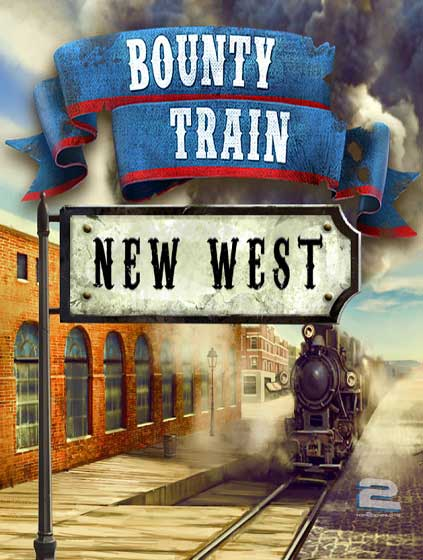 Bounty Train New West | تاپ 2 دانلود