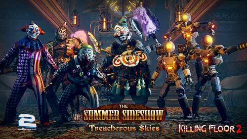 Killing Floor 2 Treacherous Skies | تاپ 2 دانلود